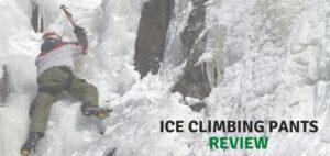 Best Ice Climbing Pants